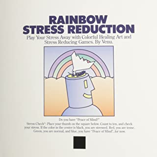 Rainbow Stress Reduction: Play Your Stress Away With Colorful Healing Art and Stress Reducing Games