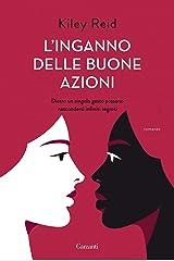 L'inganno delle buone azioni (Italian Edition) Kindle Edition