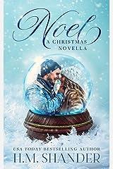 Noel: A Christmas novella Kindle Edition