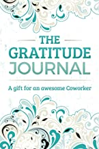 The Gratitude Journal: A Gift for an Awesome Coworker
