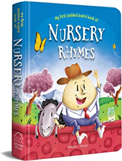 My First Padded Board Books of Nursery Rhymes : Illustrated Traditional Nursery Rhymes
