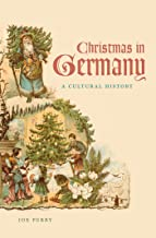 Best christmas in germany a cultural history Reviews