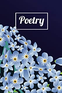 Poetry: Beautiful Flower Cover, Guided of poetry Journal with Prompts to Ignite Your Imagination.
