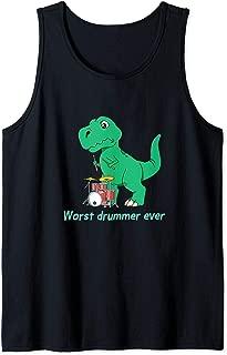 Drummers T Rex Drumming Gift Dinosaur Worst Drummer Ever Tank Top