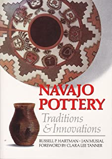 Navajo Pottery: Traditions and Innovations