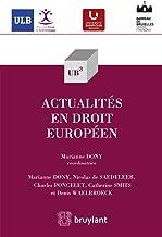 Actualités en droit européen (UB3 t. 44) (French Edition)