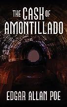 The Cask of Amontillado: Fifteen of Edgar Allan Poe's Greatest Stories