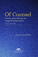 Of Counsel: Forms and Advice for Legal Practitioners