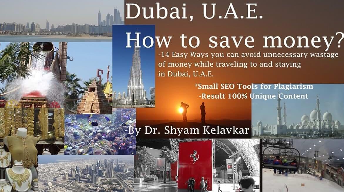 Dubai, U.A.E. How to save money? (English Edition)