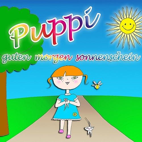 Guten Morgen Sonnenschein By Puppi On Amazon Music Amazoncom