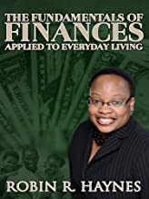 The Fundamentals of Finances Applied to Everyday Living