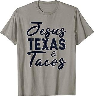 Jesus Texas And Tacos Shirt Funny Food Cinco Mayo Christian