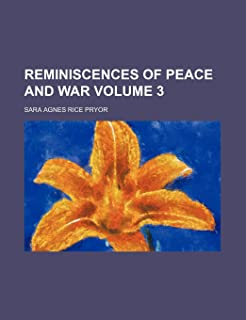 Reminiscences of Peace and War Volume 3