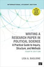 Writing a Research Paper in Political Science - International Student Edition: A Practical Guide to Inquiry, Structure, and Methods