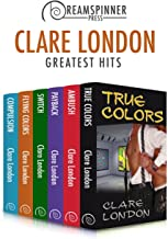 Clare London's Greatest Hits (Dreamspinner Press Bundles)