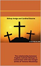 Bishop Amigo Roman Catholic Southwark Diocese 20th Century and Cardinal Bourne Roman Catholic Archbishop Westminster diocese 20th Century