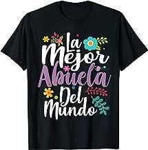 feliz dia de las madre Shirt LA MEJOR ABUELA DEL MUNDO Shirt T-Shirt