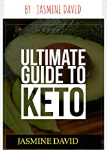 Keto diet for beginners: The ultimate Guide to keto diet for beginners for weight loss