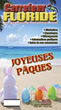 Édition Mars 2016 du magazine Carrefour Floride (English Edition)
