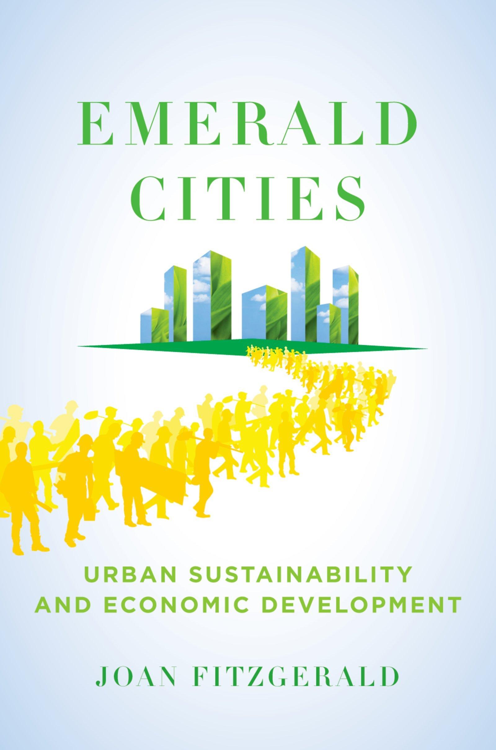 Emerald Cities: Urban Sustainability and Economic Development