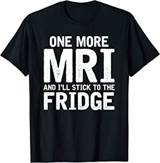 Chemo Shirt   Battle Cancer Gift MRI Fridge Survivor T-Shirt