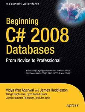 Beginning C# 2008 Databases: From Novice to Professional (Beginning from Novice to Professional)