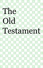 The Old Testament [Backwards Edition]