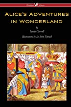 Alice's Adventures in Wonderland (Wisehouse Classics – Original 1865 Edition..