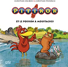 Pitikok et le poisson à moustaches (Pocket Jeunesse t. 4) (French Edition)