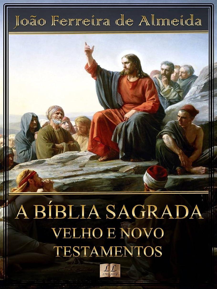 ダウンどういたしまして再編成するA Bíblia Sagrada - Velho e Novo Testamentos [Com índice ativo] (Portuguese Edition)