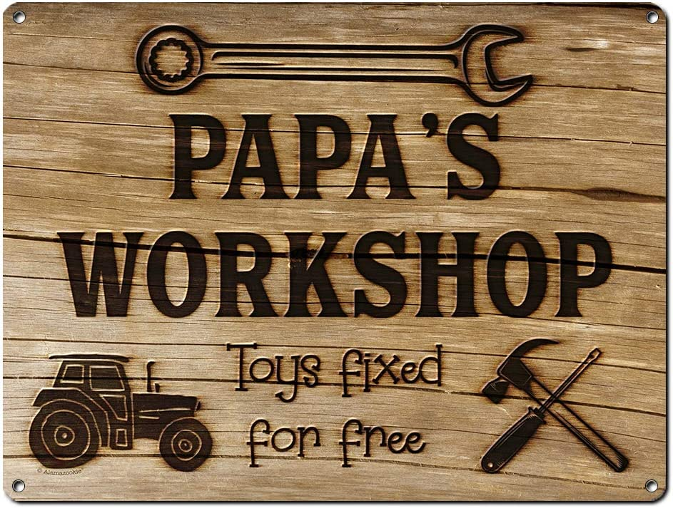 Papa's Workshop Toys Fixed for Metal Free Inch Sign Indefinitely New product!! 9x12