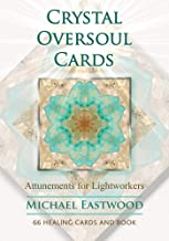 Crystal Oversoul Cards: Attunements for Lightworkers