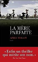 La mère parfaite (French Edition)