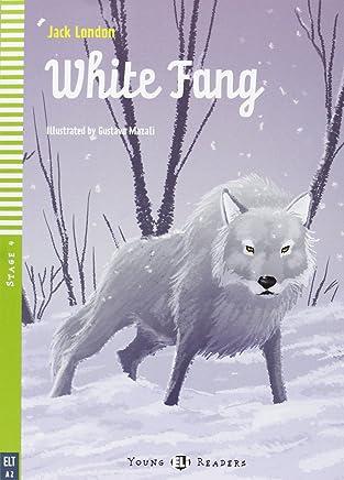 White Fang. Con CD Audio. Per la Scuola media [Lingua inglese]