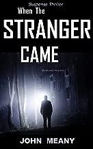 When The Stranger Came: A Suspense Thriller (English Edition)