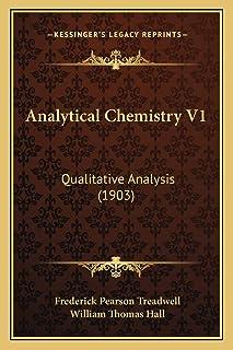 Analytical Chemistry V1: Qualitative Analysis (1903)