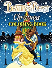 Beauty and The Beast Christmas Coloring Book: Great Coloring Book with High Quality Images - Big Christmas Gift for Kids a...