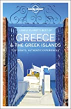 Lonely Planet Best of Greece & the Greek Islands: top sights, authentic experiences