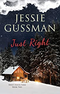 Just Right (Sweet Haven Farm Book 2)