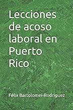 Lecciones de acoso laboral en Puerto Rico (Spanish Edition)
