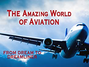 The Amazing World Of Aviation Series - 13-Part