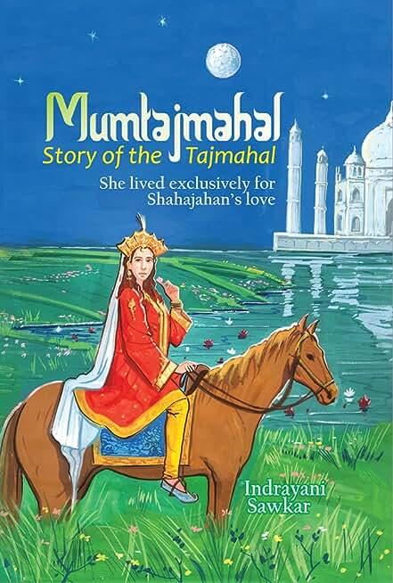 Mumtajmahal: Story of the Taj Mahal (English Edition)