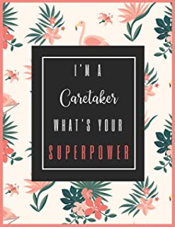 I'm A CARETAKER, What's Your Superpower?: 2020-2021 Planner for Caretaker, 2-Year Planner With Daily, Weekly, Monthly And ...