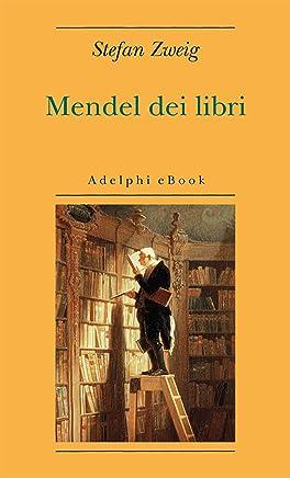 Mendel dei libri (Opere di Stefan Zweig Vol. 4)