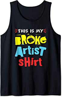 Freelance Artist Art - This Is My Broke Artist Shirt Tank Top