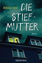 Die Stiefmutter: Roman (German Edition)