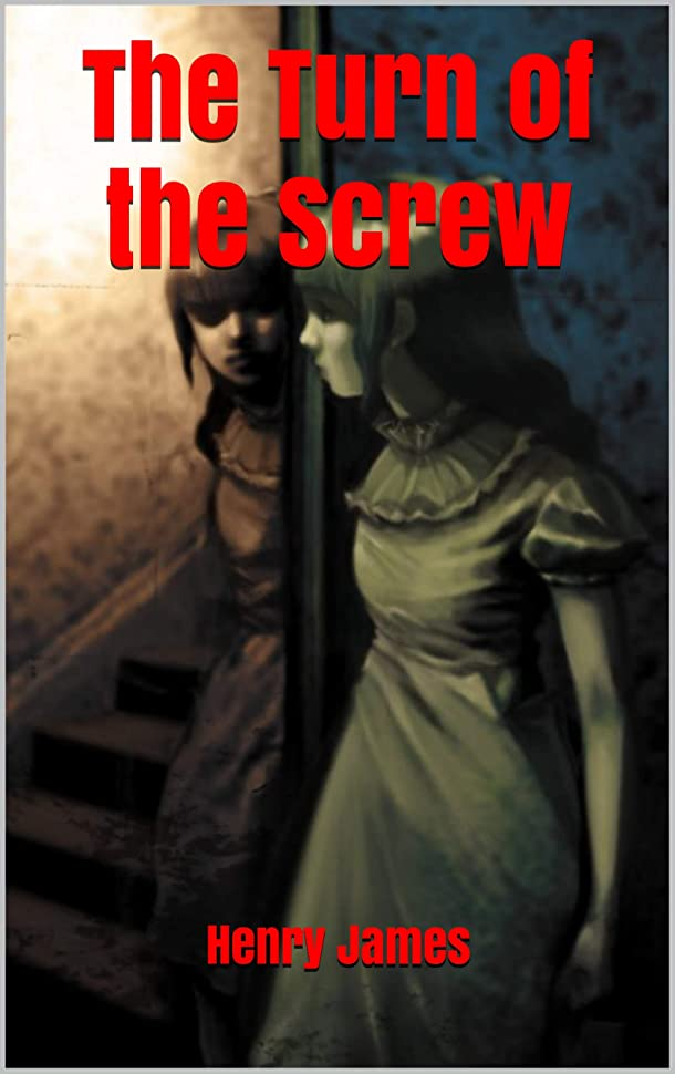 息切れ虫を数えるフルートThe Turn of the Screw (English Edition)
