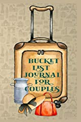 Bucket List journal for Couples: 6 x 9 inch - 100 pages Paperback