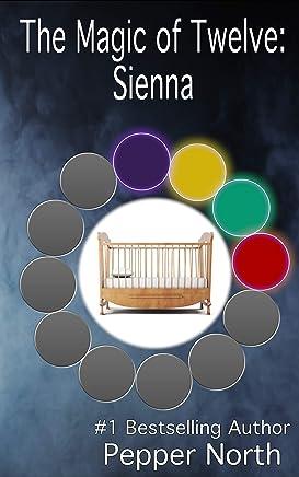 The Magic of Twelve:  Sienna