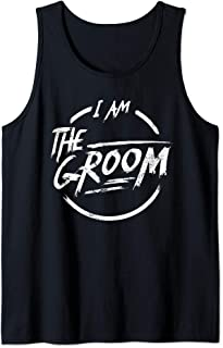 Mens I am the groom I best funny 2019 2020 Bachelor party Tank Top